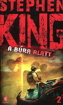Stephen King: A Búra alatt II.
