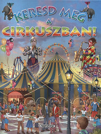 Eduardo Trujillo: Keresd meg a cirkuszban!