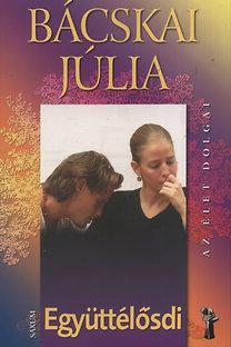 Bácskai Júlia: Együttélősdi - Dedikált