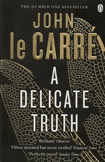 John le Carré: A Delicate Truth