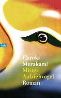 Murakami, Haruki: Mister Aufziehvogel