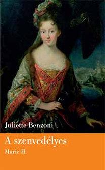 Juliette Benzoni: A szenvedélyes