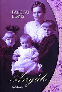 Palotai Boris: Anyák