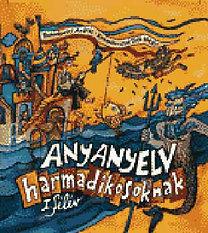 Romankovics András: ANYANYELV harmadikosoknak - 1. félév RO-0033