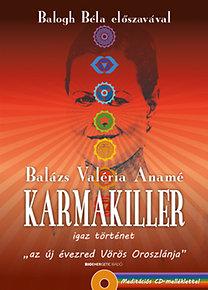 Balázs Valéria Anamé: Karmakiller - Ajándék meditációs CD-melléklet