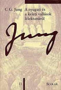 Carl Gustav Jung: A nyugati és a keleti vallások lélektanáról