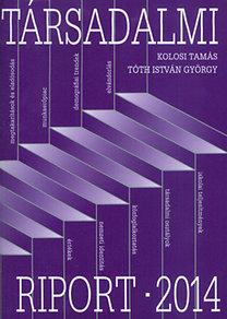 Kolosi Tamás - Tóth István György: Társadalmi riport - 2014