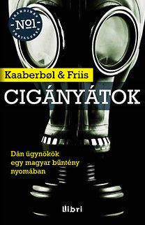 Lene Kaaberbol, Agnete Friis: Cigányátok