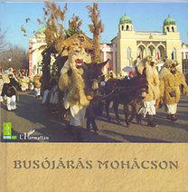 Csonka-Takács Eszter (szerk.): Busójárás Mohácson - CD melléklettel