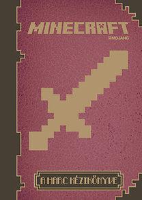 Minecraft - A harc kézikönyve