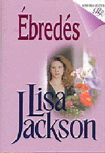 Lisa Jackson: Ébredés