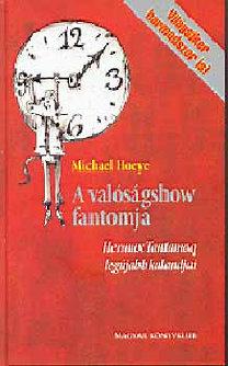 Michael Hoeye: A valóságshow fantomja