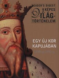 Egy új kor kapujában 1339-től 1492-ig