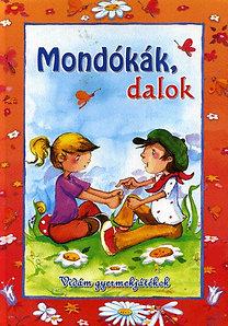 Csukásné Bernáth Krisztina (szerk.): Mondókák, dalok - Vidám gyermekjátékok