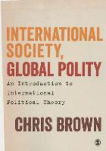 Brown, Chris: International Society, Global Polity