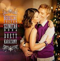 Bereczki Zoltán - Szinetár Dóra: Duett karácsony