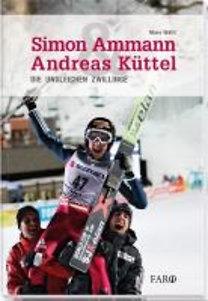 Wälti, Marc: Simon Ammann & Andreas Küttel