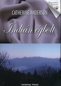 Catherine Anderson: Indián égbolt