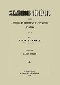 Paganel Camille: Szkanderbég története