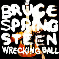 Bruce Springsteen: Wrecking Ball (Special Edition)
