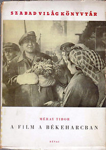 A film a békeharcban