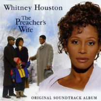 Whitney Houston, Filmzene: The Preacher's Wife