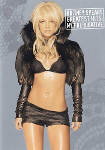 Britney Spears: My Prerogative: The Greatest Hits