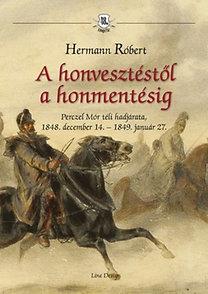 Hermann Róbert: A honvesztéstől a honmentésig