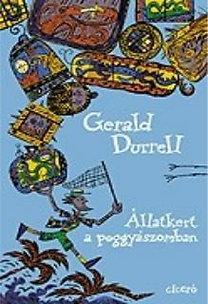 Gerald Durrell: Állatkert a poggyászomban