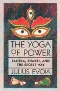Evola, Julius: The Yoga of Power: Moi Ban Noi Tieng Viet. Let's Speak Vietnamese.