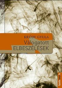 Krúdy Gyula: Válogatott elbeszélések