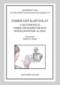 Németh T. Enikő (szerk.): Ember-gép kapcsolat