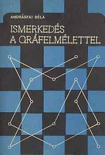 Andrásfai Béla: Ismerkedés a gráfelmélettel