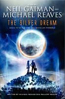 Gaiman, Neil - Reaves, Michael: The Silver Dream