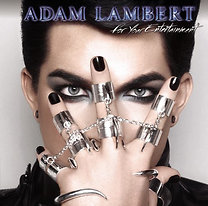 Adam Lambert: For Your Entertainment