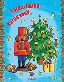 Török Ágnes (szerk.): Tarka-barka karácsony