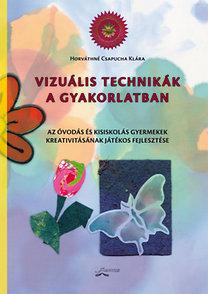 Horváthné Csapucha Klára: Vizuális technikák a gyakorlatban