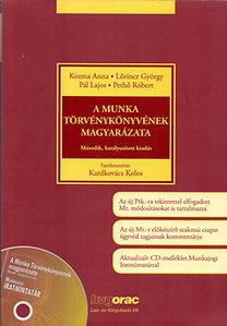 A Munka Törvénykönyvének magyarázata - Második, hatályosított kiadás