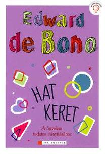 Edward De Bono: Hat keret