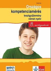 Kóczián Nóra: Országos kompetenciamérés tesztgyűjtemény német nyelv - 8. osztályosoknak