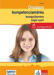 Kuti Zsuzsa: Országos kompetenciamérés tesztgyűjtemény angol nyelv - 8. osztályosoknak