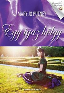Mary Jo Putney: Egy igaz hölgy