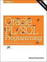 Feuerstein, Steven - Pribyl, Bill: Oracle PL/SQL Programming