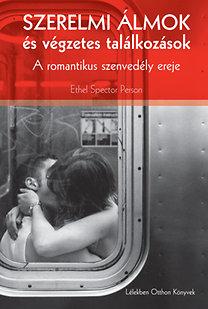 Person, Ethel Spector: Szerelmi álmok és végzetes találkozások - A romantikus szenvedély ereje