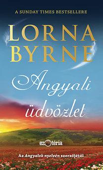 Lorna Byrne: Angyali üdvözlet