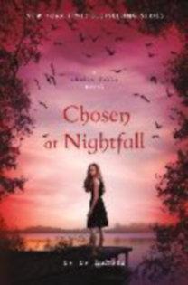 Hunter, C. C.: Shadow Falls 05. Chosen at Nightfall