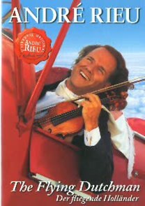 André Rieu: The Flying Dutch Man