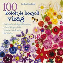 Lesley Stanfield: 100 kötött és horgolt virág