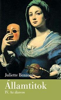 Juliette Benzoni: Államtitok IV. - Az álarcos