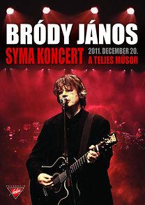 Bródy János: Syma koncert - A teljes koncert DVD-n